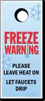 Leave Heat On Let Faucets Drip Door Hanger