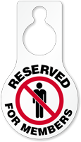 Reserved For Members Door Hang Tag