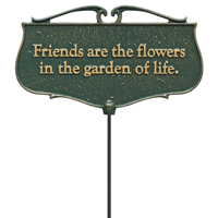 Friends Are The Flowers Garden Accent Sign