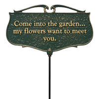 Come Into The Garden Accent Sign
