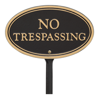 No Trespassing Oval Plaque