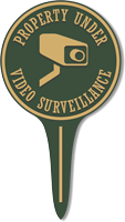 Property Under Video Surveillance Lawn Stake Sign