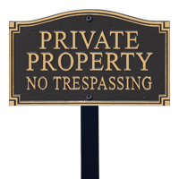 No Trespassing Statement Lawn Plaque