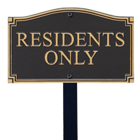 Residents Only Statement Lawn Plaque