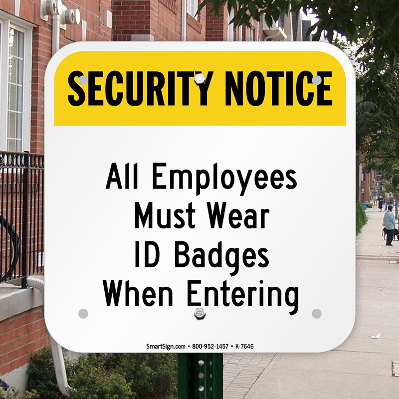 security notice all employees must wear id badges sign sku k 7646
