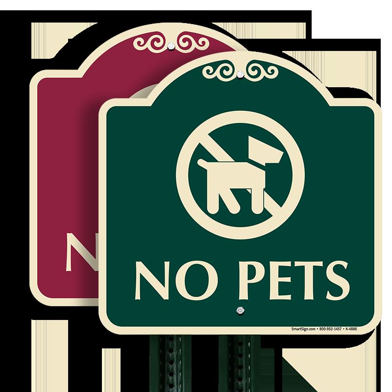 No Pets Designer Sign No Dog Symbol Signs Do Not Rust Sku K 4886