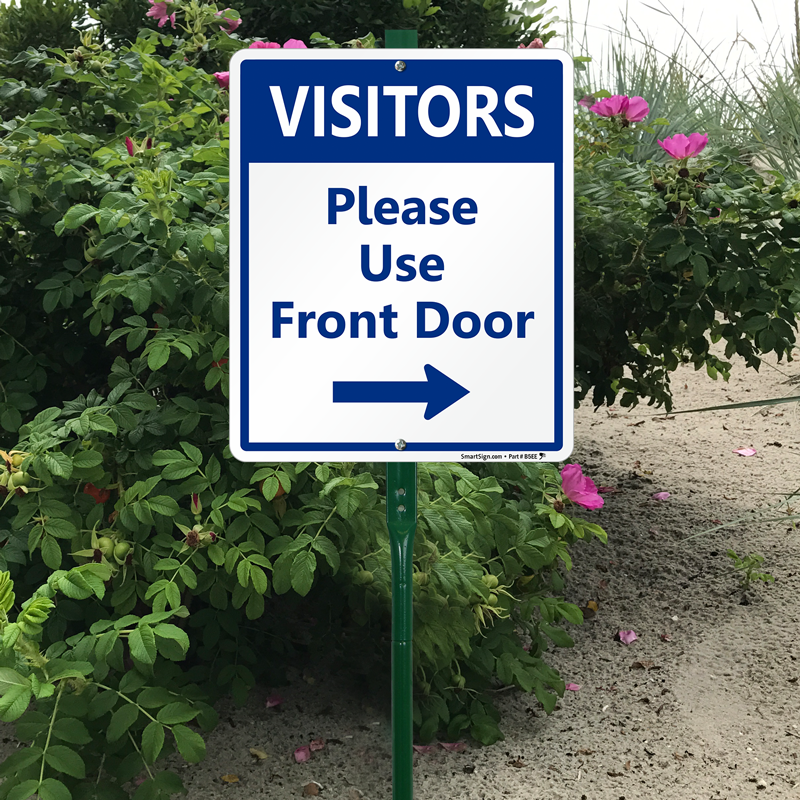 Please Use Front Door Sign (with Right Arrow) ...