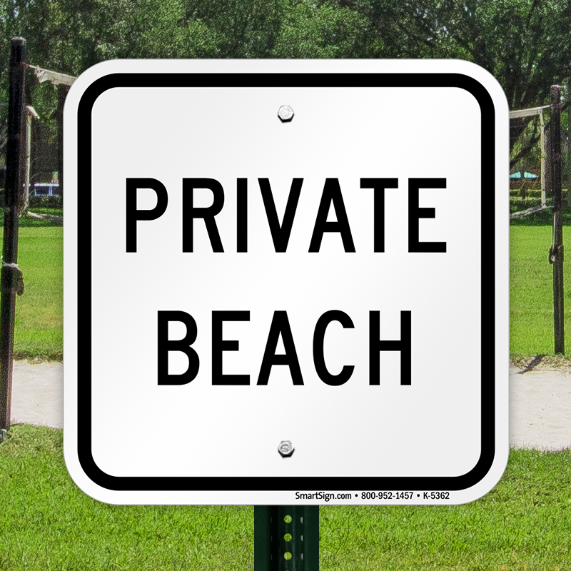 Private Beach Only Sign