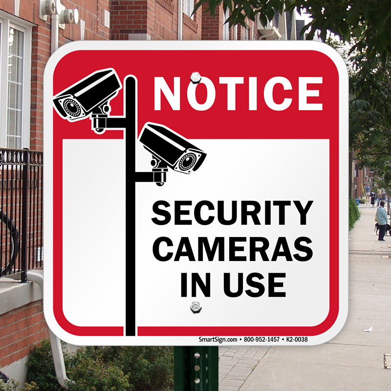 security cameras in use sign quick delivery sku k20038