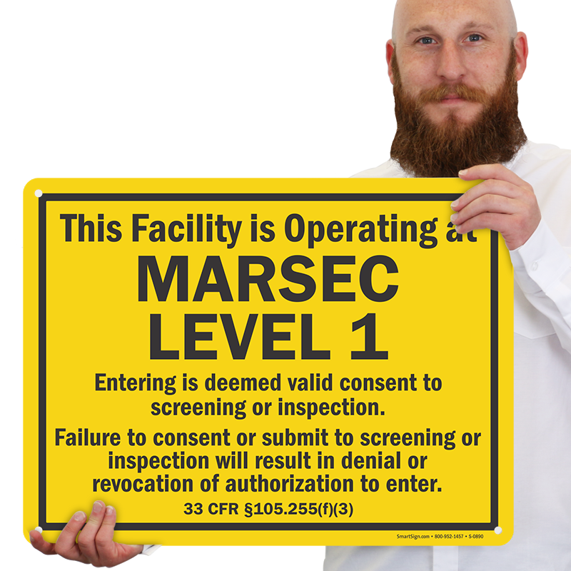 This Facility is Operating at MARSEC Level 1 Sign, SKU: S2 ...