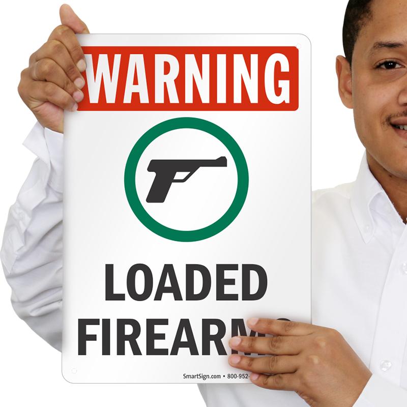 Loaded Firearms Sign With Gun Symbol Osha Warning Signs Sku S 9295