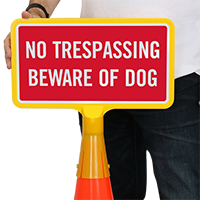 No Trespassing Beware Of Dog ConeBoss Sign