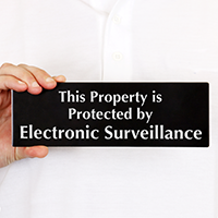 Property Protected Electronic Surveillance Sign
