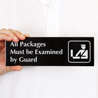 All Packages Must Be Examined By Guard Sign