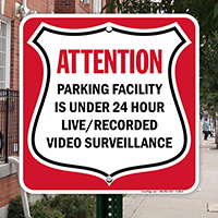 Parking Facility Under 24 Hour Video Surveillance Sign