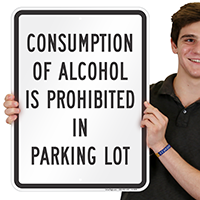 Alcohol Is Prohibited In Parking Lot Signs