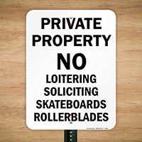 Private Property Loitering Soliciting Skateboards Sign