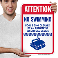 Attention, No Swimming, Pool Being Cleaned Signs