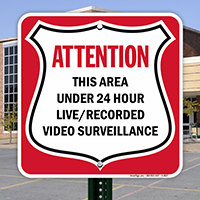 Attention - This Area Under 24 Hour Live/Recorded Video Surveillance,Security Sign