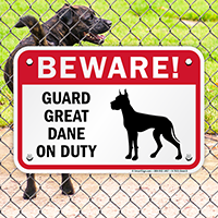 Beware! Guard Great Dane On Duty Sign