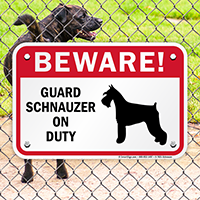 Beware Guard Schnauzer On Duty Sign