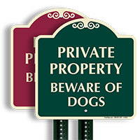 Private Property Beware Of Dogs SignatureSign
