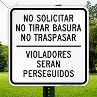 Spanish Soliciting Loitering Trespassing Prosecuted Sign