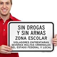 Sin Drogas Y Sin Armas Zona Escolar Sign