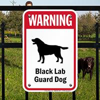 Warning Black Lab Guard Dog Guard Dog Sign