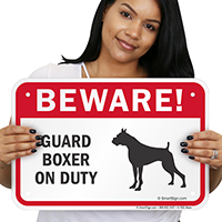 Beware! Guard Boxer On Duty Guard Dog Sign