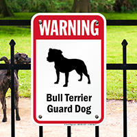 Warning Bull Terrier Guard Dog Guard Dog Sign