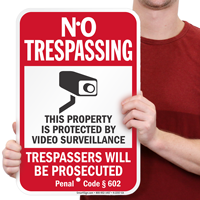 California Trespassers Will Be Prosecuted Signs