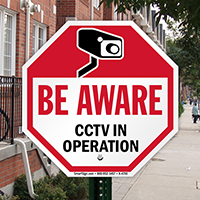 Be Aware CCTV. In operation with graphic sign