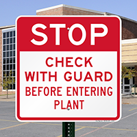 Stop Check with Guard Before Entering Plant Sign