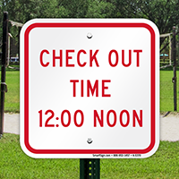 Check Out Time 12:00 Noon Sign