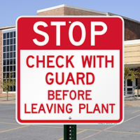 Stop Check With Guard Before Leaving Plant Sign