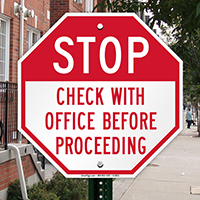 Stop Check With Office Before Proceeding Sign