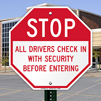 Stop Drivers Check In With Security Sign