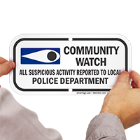 Community Watch, Suspicious Activity Reported Sign