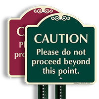 Do Not Proceed Beyond This Point SignatureSign