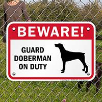 Beware! Guard Doberman On Duty Guard Dog Sign