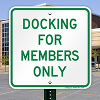 Docking For Members Only Sign