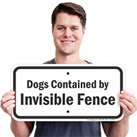 Dogs Contained By Invisible Fence Dog Warning Sign
