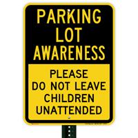 Parking Lot Awareness Sign