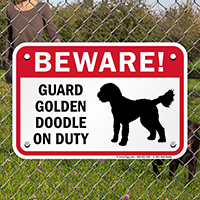 Beware! Guard Golden Doodle On Duty Sign