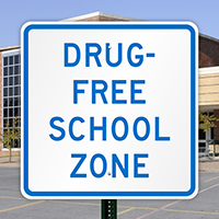 Drug-Free School Zone Sign