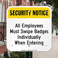 Security Notice - Employees Must Swipe Badges