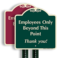 Employees Only Beyond This Point Thank You SignatureSign