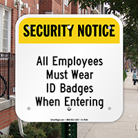 Security Notice - Employees Wear ID Badges Sign
