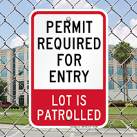 Permit Required for Entry, Patrolled Parking Signs